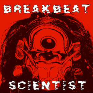 breakbeatscientist