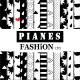 PIANES FASHION