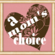 A Mom's Choice