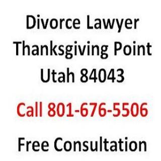 Divorce Lawyer Thanksgiving Point Utah