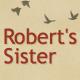 Robert's Sister