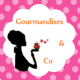 Gourmandises and co