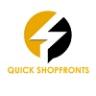 Quick Shopfronts