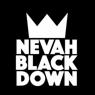 nevahblackdown