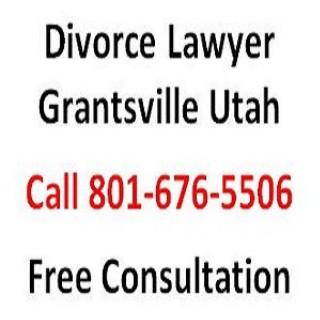 Divorce Lawyer Grantsville Utah
