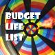 Budget Life List