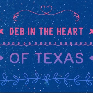 Deb in the Heart of Texas