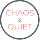 Laura | Chaos & Quiet