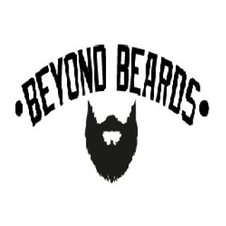 Beyond Beards