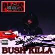 Bush_Killa-73