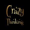 Crazy Thinking
