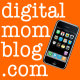 Digital Mom Blog