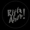 Riffs-Ahoy