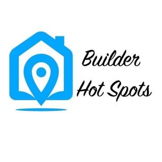 Builder Hot Spots
