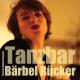 Bärbel Rücker | Tanzbar