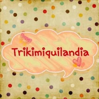 trikimiquilandia
