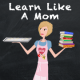 Anna from Learn Like A Mom!