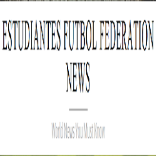 ESTUDIANTES FUTBOL FEDERATION NEWS