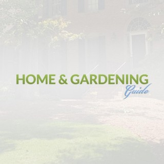 Home and Gardening Guide