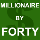 Millionaire By Forty