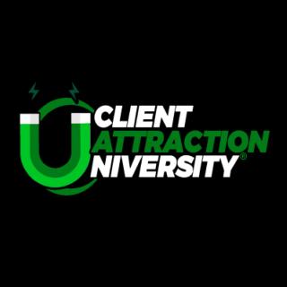 Client Attraction University