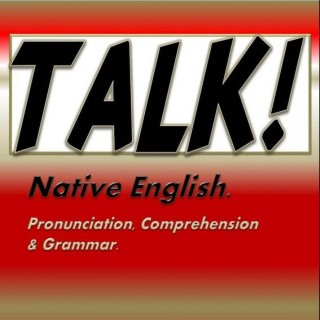Talk Native English