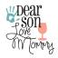 dearsonlovemommy