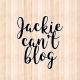 Jackie @jackiecantblog