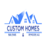Custom Homes Building and Remodeling
