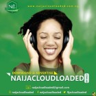Photo of NaijaCloudLoaded Media