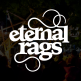 Eternal Rags