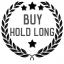 Buy, Hold Long