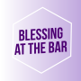 BLESSING AT THE BAR