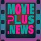 Movieplusnews