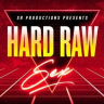 Hard Raw Sex