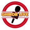 Ghiror Live