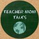 teachermomtalks