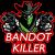 Bandot Killer