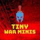 TinyWarMinis