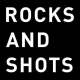 Rocks and Shots