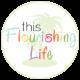Profile picture of thisflourishinglife