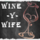 Wine-y Wife