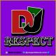 Dj respect