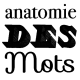 anatomiedesmots