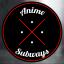 AnimeSubways