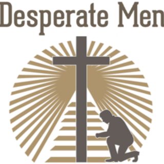 Desperate Men Ministry