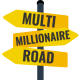MultiMillionaireRoad