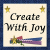 Image for Create With Joy