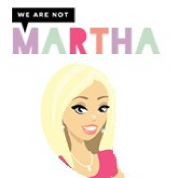 We Are Not Martha
