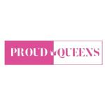 Proud Queens